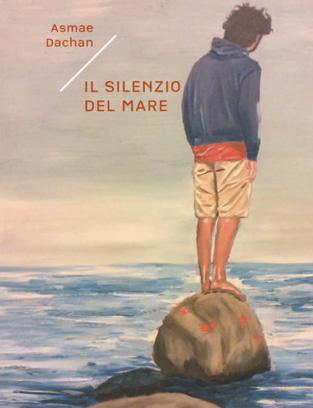 """Presentazione del libro """"Il Silenzio del mare"""" - Incontro con Asmae Dachan (giornalista e scrittrice italo-siriana)"""